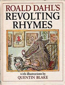 Revolting Rhymes, Roald Dahl. A very funny book of poems of classic fairy tales. A great one to read out loud with a group of children.