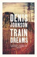 November ¦¦ Train Dreams by Denis Johnson