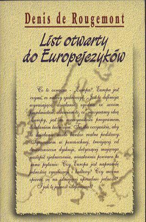 List otwarty do Europejczyków, Denis de Rougemont, Volumen, 1995, http://www.antykwariat.nepo.pl/list-otwarty-do-europejczykow-denis-de-rougemont-p-14289.html