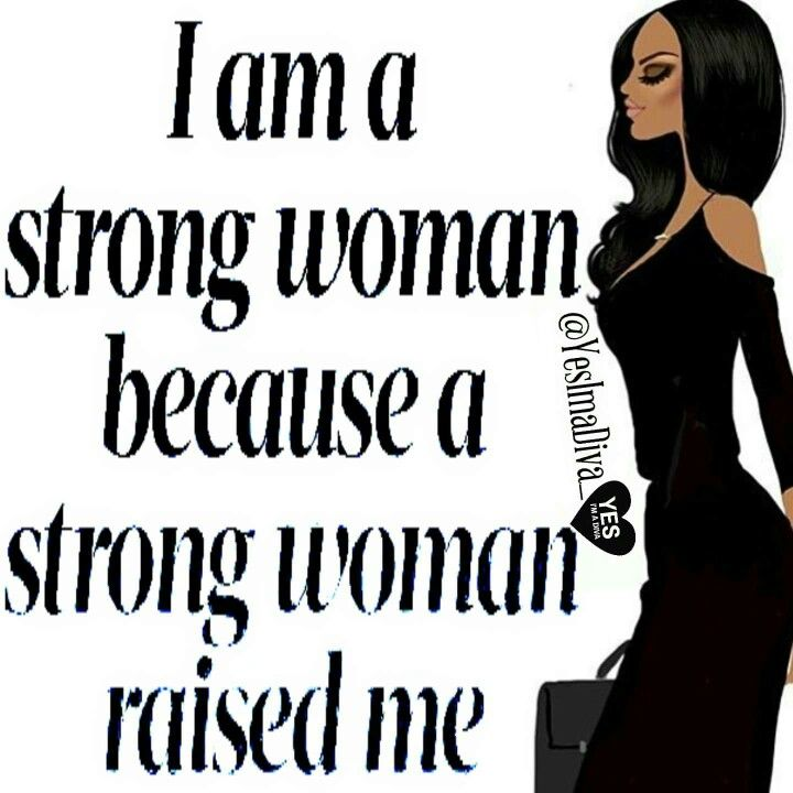 Images Of Strong Black Woman Quotes: 304 Best I Am Woman Images On Pinterest
