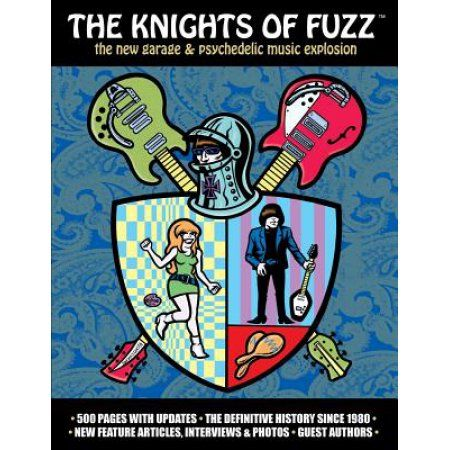 The Knights of Fuzz: The New Garage & Psychedelic Music Explosion