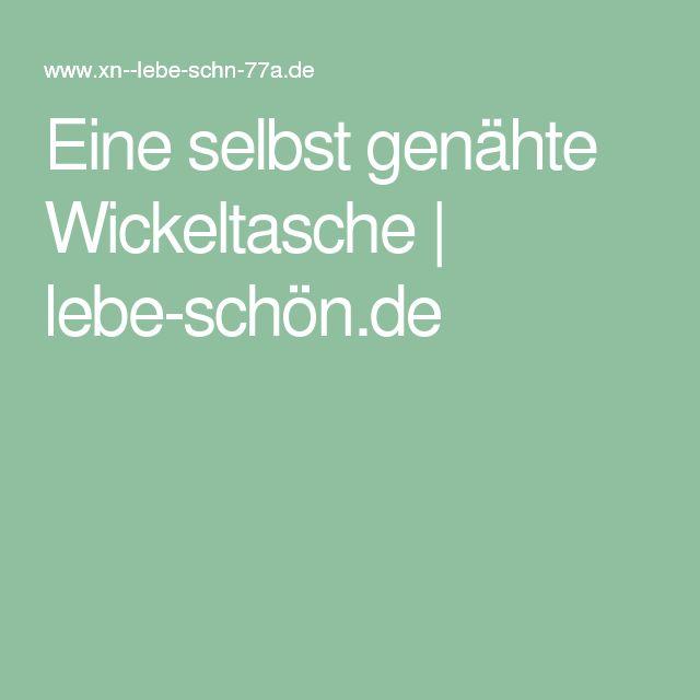Eine selbst genähte Wickeltasche | lebe-schön.de