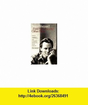 Fool for Love and Other Plays (9780553345902) Sam Shepard , ISBN-10: 0553345907  , ISBN-13: 978-0553345902 ,  , tutorials , pdf , ebook , torrent , downloads , rapidshare , filesonic , hotfile , megaupload , fileserve