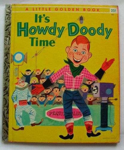 Its Howdy Doody Time