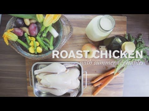 Roast Chicken and Summer Vegetables--Learn the secret to really tender roast chicken in this episode of Farm to Table Family.