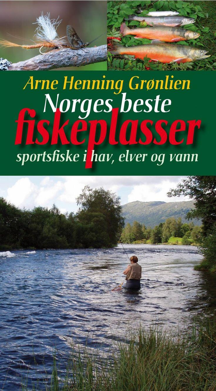 Norges Beste Fiskeplasser - Arne Henning Grønlien - Bøker - Fiskeutstyr