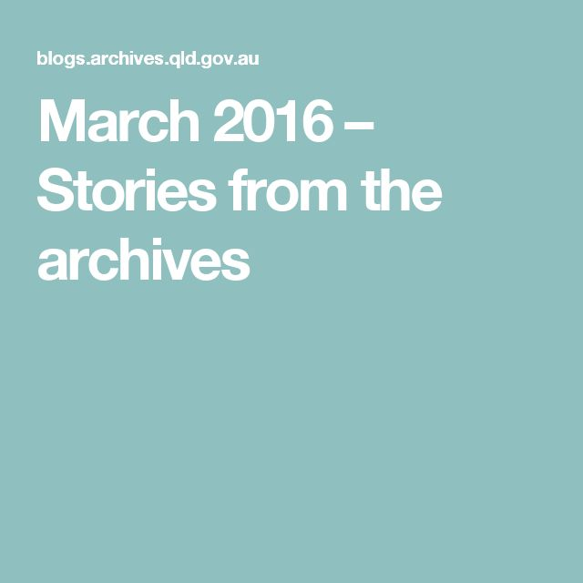March 2016 – Stories from the archives