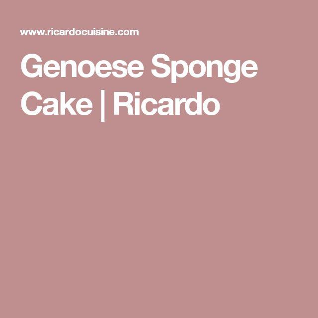 Genoese Sponge Cake   Ricardo
