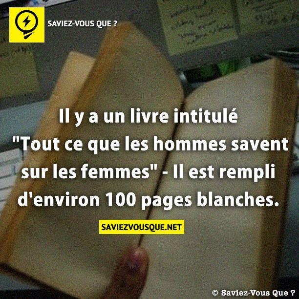 Il y a un livre intitulé «Tout ce que les hommes savent sur les femmes» – Il est rempli d'environ 100 pages blanches. | Saviez Vous Que?