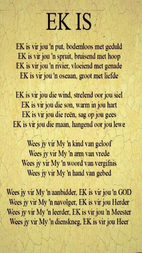 """""""EK is..."""" (God met ons #Immanuel) Troos/Inspirasie #Afrikaans #iBelieve #myGodIssoGroot"""