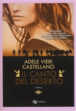 Romance and Fantasy for Cosmopolitan Girls: IL CANTO DEL DESERTO – ADELE VIERI CASTELLANO