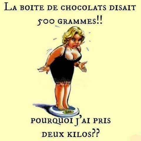 La boite de chocolat disait 500 grammes.