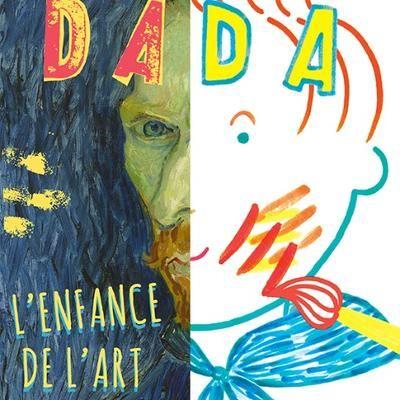 Revue DADA-200- Comment étaient les artistes enfants? * Artistes de père en fils. * Quand je serai grande, je serai artiste.