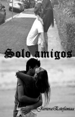 """Leer """"Solo amigos - Planeacion  [ ÚLTIMOS CAPITULOS ]"""" #wattpad #romance"""