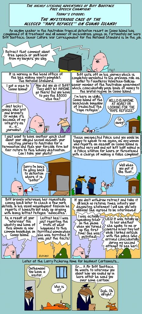 The highly litigious adventure of Biff Bootface, free speech champion and the rape refugee on Guano Island, Nauru.