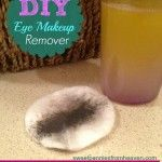 Homemade Eye Makeup Remover - Only 2 Ingredients and $0.32 an Ounce