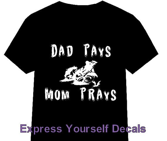 Youth Dad Pays Mom Prays Motocross Dirtbike by ExpresYourselfDecal