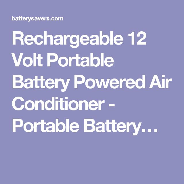 Rechargeable 12 Volt Portable Battery Powered Air Conditioner - Portable Battery…