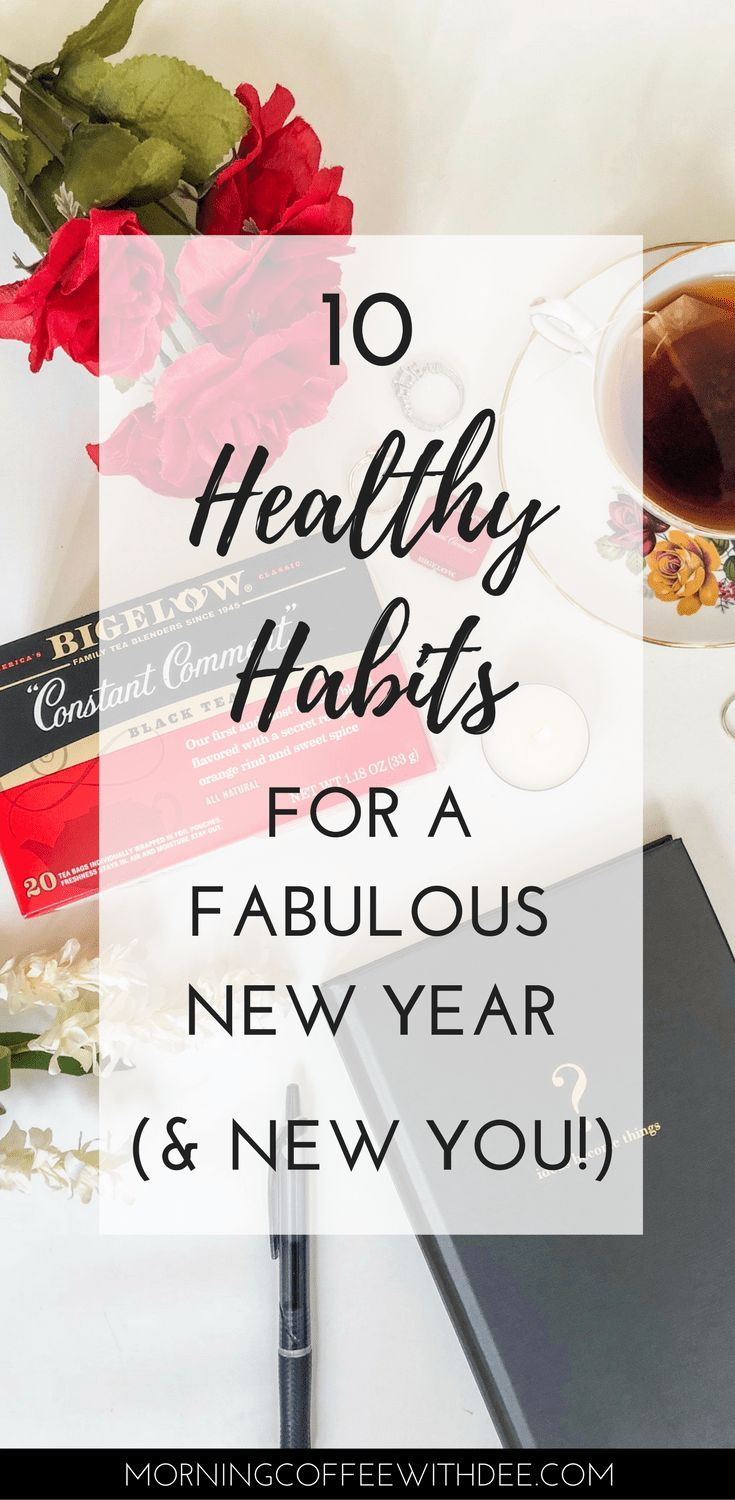 New year, new you right? You hear about all these healthy habits that you should get into, but you may need a little boost of motivation or inspiration to get going. So here are 10 healthy habits that you can try this year (including drinking delicious tea)! | personal growth, self love, goal setting, productivity, goal inspiration, healthy habits, how to form habits, new habit ideas #bigelowtea #teaproudly #ad
