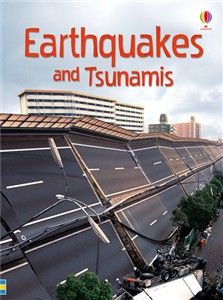 Earthquakes and Tsunamis by Emily Bones 551.22 BON What causes earthquakes? What do they feel like? What are tsunamis and why do they happen? An informative introduction to earthquakes and their effects.