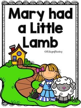 Lots of activities to go with the Nursery Rhyme Mary had a Little Lamb Great for those first days of school before you get into your Reading Program.  Activities for Short Vowels, Letter Recognition, First Sounds and Ending Sounds, Segmenting, Blending, Sequencing, Comprehension, Fluency, and Writing are included.