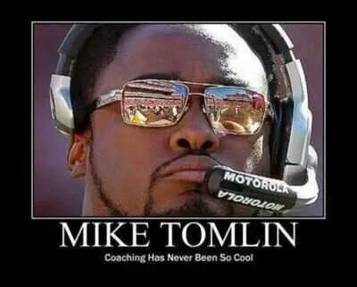 Mike Tomlin - Cool Coach!!