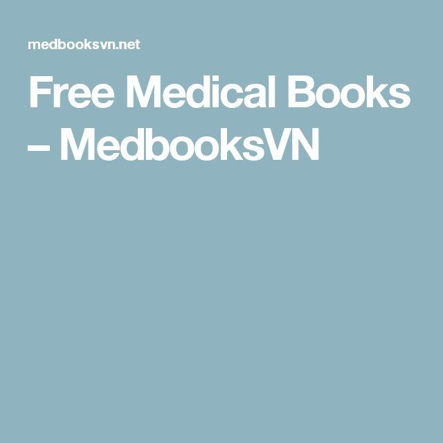 Free Medical Books – MedbooksVN