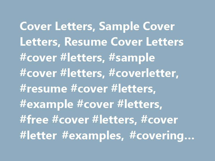 Cover Letters, Sample Cover Letters, Resume Cover Letters #cover #letters, #sample #cover #letters, #coverletter, #resume #cover #letters, #example #cover #letters, #free #cover #letters, #cover #letter #examples, #covering #letter http://dallas.remmont.com/cover-letters-sample-cover-letters-resume-cover-letters-cover-letters-sample-cover-letters-coverletter-resume-cover-letters-example-cover-letters-free-cover-letters-cover-lett/  # Sample Cover Letters Cover Letters In…