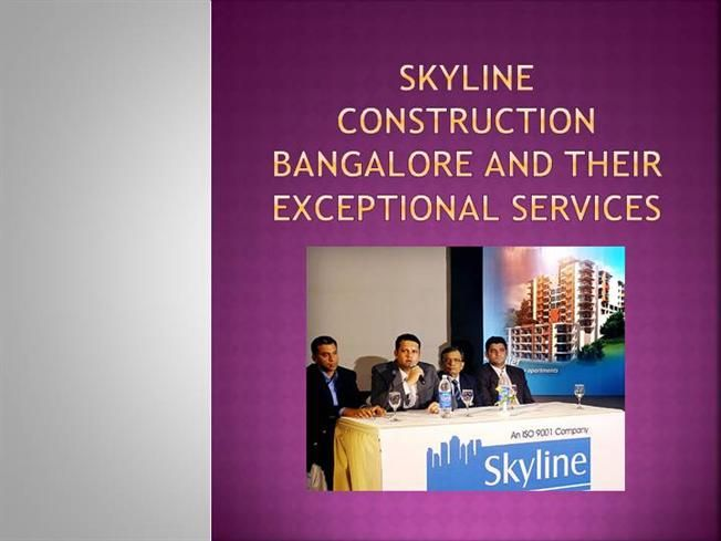 Skyline Construction Bangalore and their exceptional services by skylineconstructions via authorSTREAM