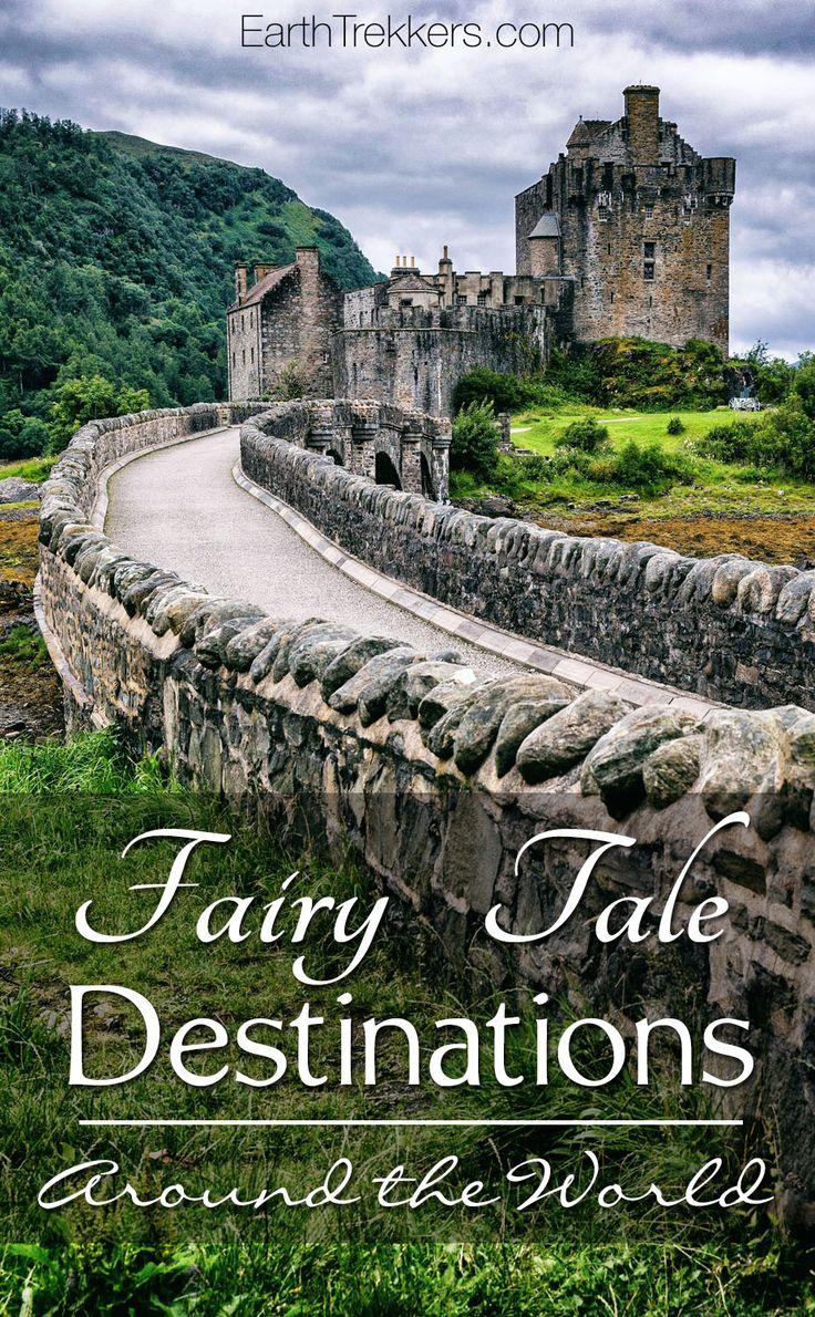 Fairy Tale Destinations around the world