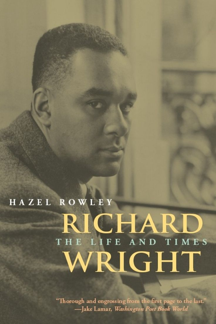 top ideas about richard wright our native son richard wright the life and times 9780226730387 hazel rowley hazel rowleynative sonrichard