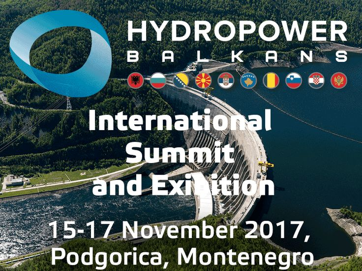 "International Summit and Exhibition ""Hydropower Balkans 2017"", organised by Vostock Capital, 15-17 November 2017, Podgorica, Montenegro   Name: The International Summit and Exhibition ""Hydropower Balkans 2017""  Date and Venue: 15-17 November 2017, Montenegro  Organised by:   #EU #HPP #Investime #Lorenc Gordani #PPP #Regulation #REM #SHPP #WB6"