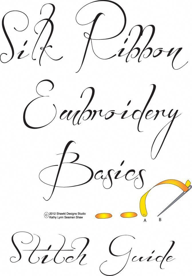 Free Silk Ribbon Embroidery Basics Stitch Guide available