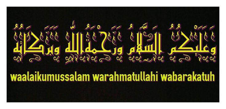 Gambar Kaligrafi Arab Waalaikumussalam Warahmatullahi Wabarakatuh Kata Kata Kaligrafi Arab Kutipan Selamat Pagi