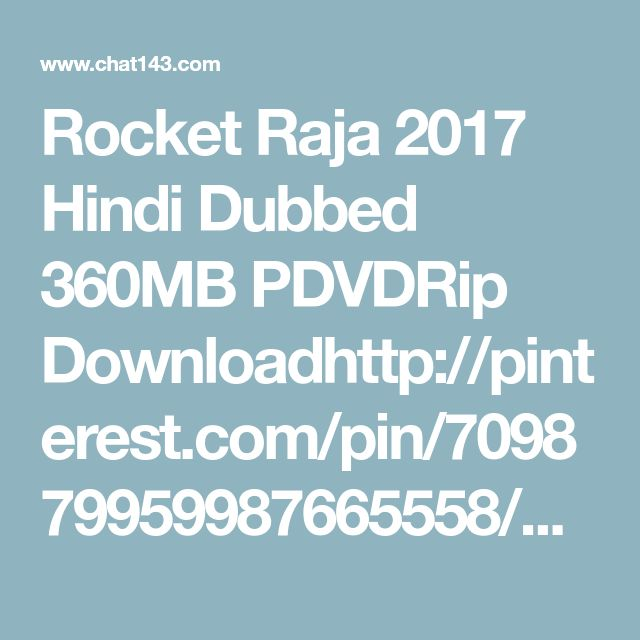 Rocket Raja 2017 Hindi Dubbed 360MB PDVDRip Downloadhttp://pinterest.com/pin/709879959987665558/?source_app=android Movie | Best HD Movies Free