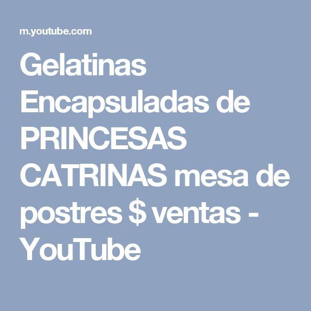 Gelatinas Encapsuladas de PRINCESAS CATRINAS mesa de postres $ ventas - YouTube