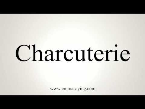 How to Pronounce Charcuterie - YouTube