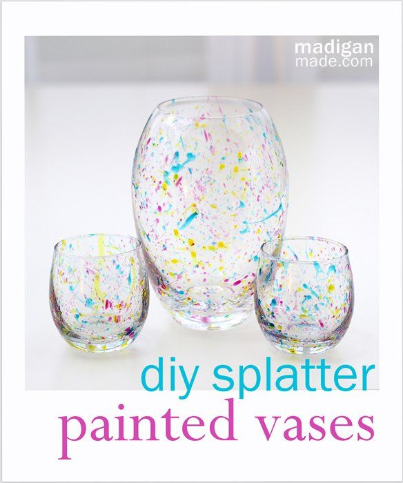 Clever way to  decorate glassware! DIY Splatter Painted Glass Vases