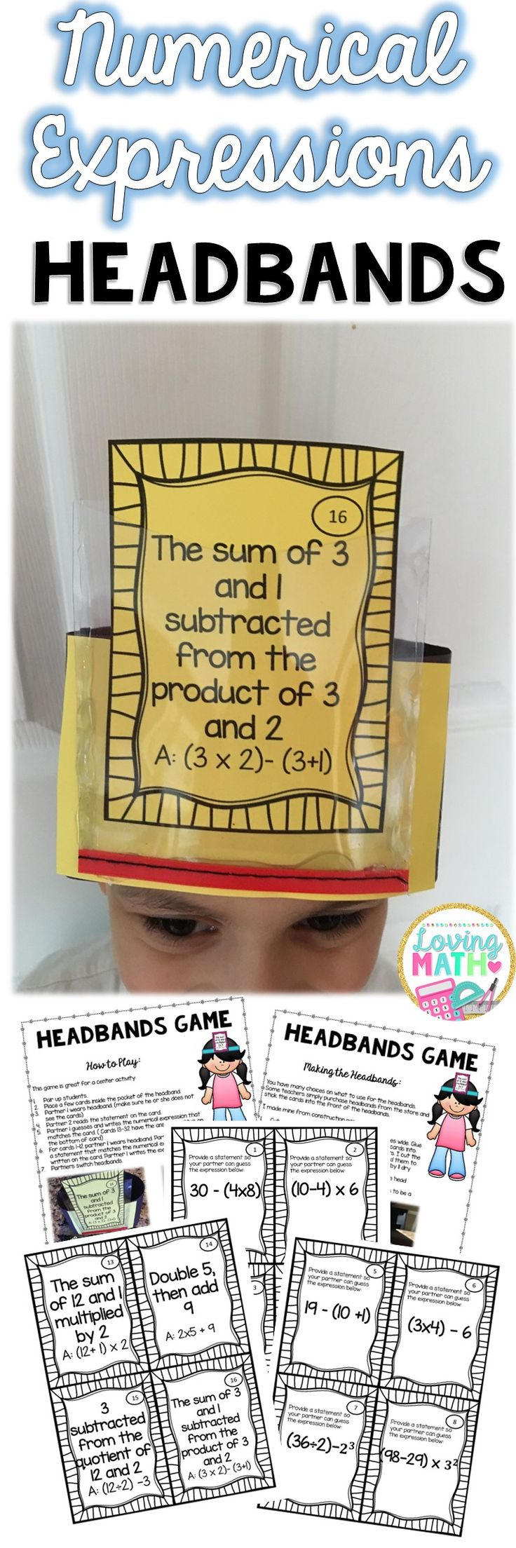 This headbands game is great for practicing numerical expressions. Highly engaging!!! Common Core 5.OA.2