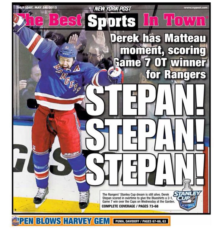 NY Post back cover after Stepan scores Game 7 OT goal against Washington. Headline: STEPAN! STEPAN! STEPAN! May 14th, 2015