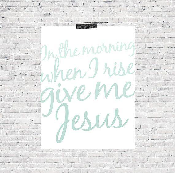 Give me Jesus, Jesus Print, Print, Bible, Bible Print, Uplifting Print, ETSY