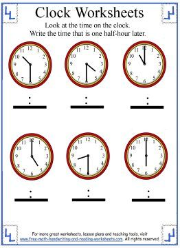 Telling Time Worksheet - Look at the time given. Write the time that is 30 minutes later.