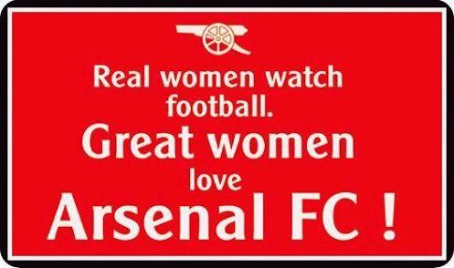 Real women watch football,  Great women love Arsenal FC!