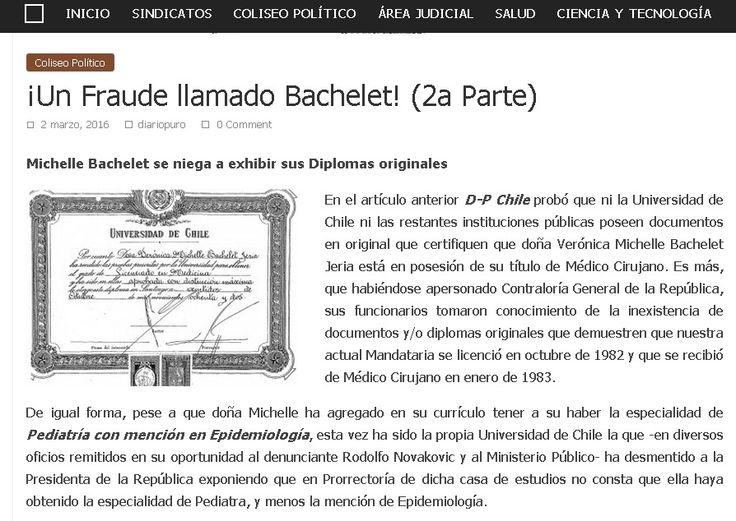 Un Fraude llamamdo BACHELET ...!!! 2a parte ,from diario  puro chile  (2 de Marzo 2016)
