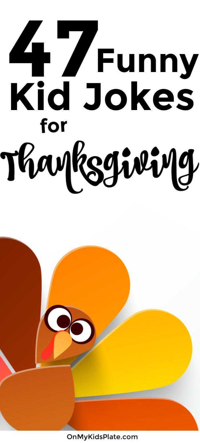 47 Thanksgiving Jokes For Kids Funny Jokes For Kids Thanksgiving Jokes For Kids Thanksgiving Jokes