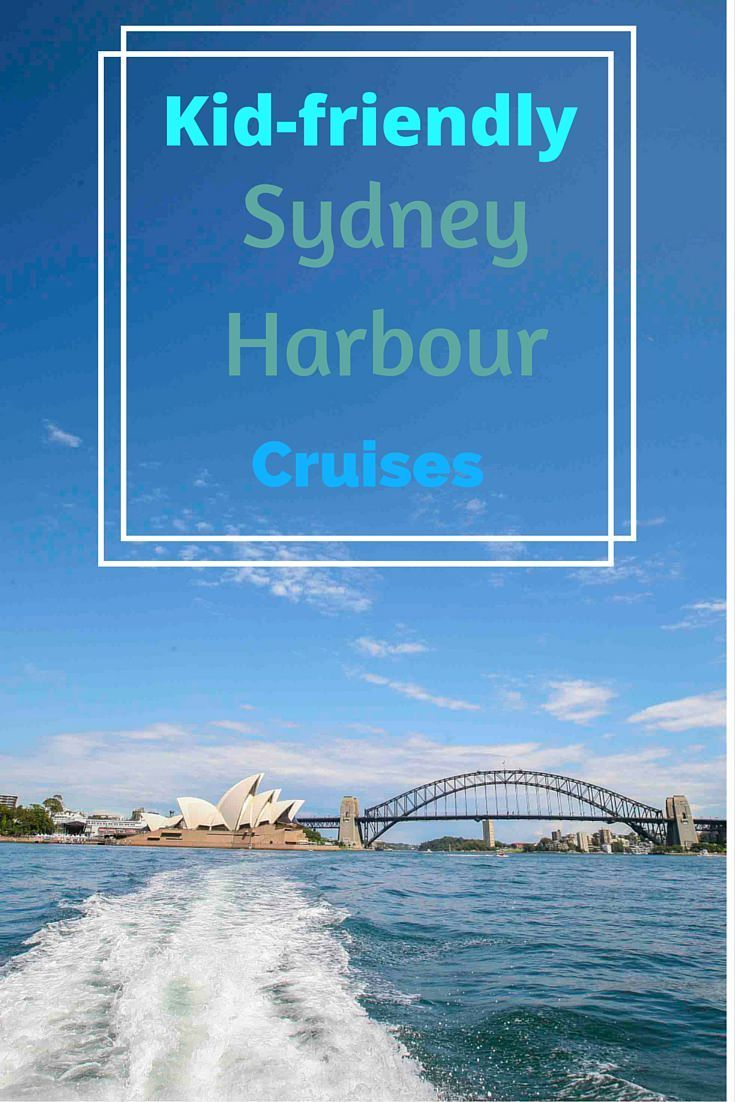 You'll find great ideas for family-friendly Sydney Harbour cruises on this post. Some cruises just don't work well with children, but there are others which kids will love.