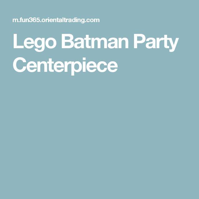 Lego Batman Party Centerpiece