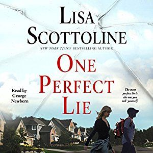 I couldn't stop listening. Enthralling and suspenseful, One Perfect Lie is an emotional thriller and a local crime story that will have listeners riveted up to the unexpected end, with killer twists and characters you won't soon forget. Written by: Lisa Scottoline Narrated by: George Newbern One Perfect Lie #Audible
