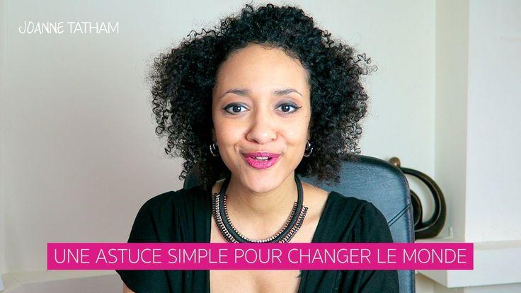 Une astuce simple pour changer le monde