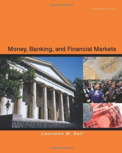 I'm selling Money, Banking and Financial Markets by Laurence Ball - $20.00 #onselz